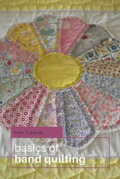 Sew Quilt How to Hand Quilt: The Basic Techniques - Hand quilting adds vintage charm to your quilts and projects. Learn some of the basics so you can start hand quilting your projects today! Quilting For Beginners, Quilting Tips, Quilting Tutorials, Quilting Projects, Sewing Projects, Sewing Hacks, Sewing Tutorials, Sewing Basics, Machine Quilting