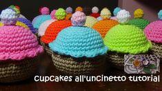 dolcetti all'uncinetto tutorial (cupcakes)