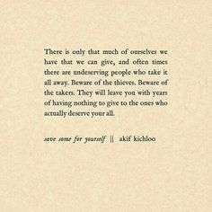 Save some for yourself - Akif Kichlow
