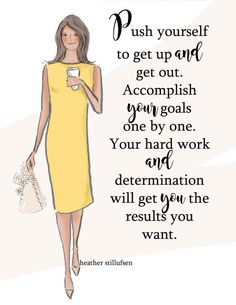 Push Yourself - Heather Stillufsen - Motivational Art - Wall Art for Women Positive Quotes For Life Encouragement, Positive Quotes For Life Happiness, Positive Quotes For Women, Positive Thoughts, Strong Quotes, Uplifting Quotes, Motivational Quotes, Inspirational Quotes, Empowering Quotes