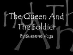 The Queen and the Soldier ~ Suzanne Vega [Lyrics] Suzanne Vega, Music Lyrics, My Music, 80s Pop, Britpop, Prepositions, Motown, Soundtrack, Music Artists