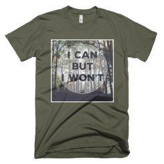 'I won't' - Photo edition - short sleeve men's t-shirt