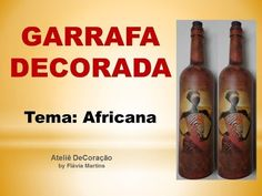 DIY - Garrafa Decorada com Decoupage Caseira Africana