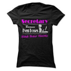SECRETARY - Tshirt. T Shirt, Hoodie, Sweatshirt
