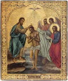 Крещение Господне | Просмотров: 342 ... Best Icons, Byzantine Art, John The Baptist, Orthodox Icons, Seasonal Decor, Art Forms, Jesus Christ, Catholic, Saints