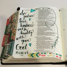 Aren't there just so many great verses to journal? has selected Micah Awesome verse. Lovely page & fabulous tabs! Micah journaling this morning. by craftedword Micah Bible, Micah 6 8, Faith Bible, Bible Art, Bible Verses, Beautiful Word Bible, Psalm 13, Illustrated Faith, Prayer Quotes