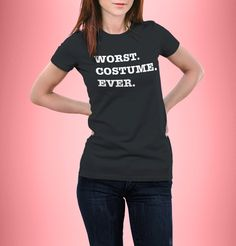 New to CrazyPugPrints on Etsy: Worst Costume Ever - Halloween - Fancy Dress - Funny - T-Shirt - Funny - Women fitted GBP) Funny Dresses, Walter White, Concert Shirts, Halloween Fancy Dress, Red Shirt, Trending Outfits, Fit Women, T Shirts For Women