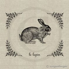 INSTANT DOWNLOAD Vintage French Rabbit Le Lapin Digital Image No.148 Iron-On Transfer to Fabric (burlap, linen) Paper Prints (cards, tags). $3.50, via Etsy.