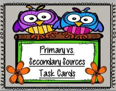 Primary vs. Secondary Sources Task Cards from Eileen Jarman on TeachersNotebook.com -  (14 pages)  - Primary vs. Secondary Sources Task Cards; Differentiate between the types of sources