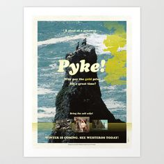 Good One! A Game Of Thrones: Westeros Tourism Poster - Pyke!  Art Print by Rogan Josh - $19.76