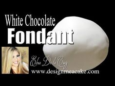 White Chocolate Fondant | Design Me a Cake