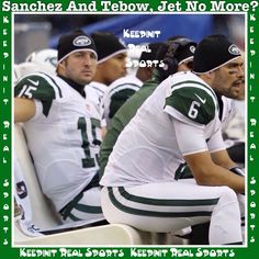 Keepinit Real NFL News: Sanchez And Tebow, Jet No More?  The New York Jets are exploring all options with Mark Sanchez, including a trade, and the team plans to part ways with Tim Tebow after the season.