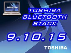 DOWNLOAD LINK BR: DOWNLOAD LINK BR - TOSHIBA Bluetooth Stack 9.10.15 + CRACK x86 x64