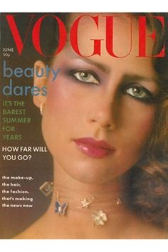 Fashion Magazine Covers - Online Archive for Women (Vogue.com UK) JUNE 1976