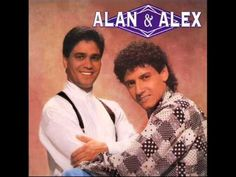 Alan & Alex - Nascemos Um Pro Outro
