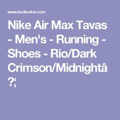 Nike Air Max Tavas - Men's - Running - Shoes - Rio/Dark Crimson/Midnight…
