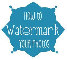 Wine and Glue: How to Watermark Photos {Part 2} & Giveaway!