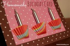 Homemade Birthday Card {Kid Made}