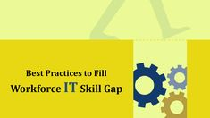 In the digital age, a primary concern for most enterprises is to manage or keep pace with the IT skills gap. While sourcing is an optimal solution to meet IT needs, equally important is the fact that the workforce is at ease with technology integration.