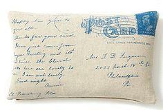 Decorate w/old family history! Scan an old post card from a family member and inkjet print onto an iron-on transfer and make a pillow!  Now I really want to look through old post cards.  I know I have some that my late grandparents sent to me when I was little.  Also neat gift idea for someone close that is hard to buy for/has everything.