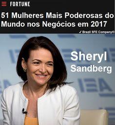 ✔ Brazil SFE Biography®: Sheryl Sandberg - 51 Mulheres Mais Poderosas do Mundo nos Negócios em 2017