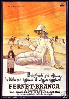 Vintage Italian Posters ~ #Italian #vintage #posters ~ FERNET BRANCA COLONIE IMPERO SOLE DESERTO CAMMELLI BOTTIGLIA BIBITA MENDEZ 1926