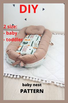 Pattern for sewing a baby nest with a removable mattress. Two size: - baby - toddler The cover is removble mattress. A cozy baby nest made of eco-friendly and hypoallergenic materials will create feeling of the kid's safety and comfort. Baby Nest Pattern, Baby Co Sleeper, Snuggle Nest, Preparing For Baby, Baby Birth, Simplicity Patterns, Diy Baby, Snuggles, Bassinet