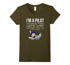 19.95$  Watch here - http://vitan.justgood.pw/vig/item.php?t=9vn67g11129 - I'm A Pilot Flight School Flyer for Aviators Funny T-Shirt Women