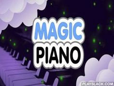 Magic Piano  Android Game - playslack.com , Magic Piano - it is uncomplicated a work among all accessible imitators of a piano for Android-devices. acknowledgments to this game, you will be able to compete uncomplicated on your appliance works by Beethoven, Chopin, Bach, and also by many other more contemporary placements of such kinds, as rock, father, or soundtracks from shows. With Magic Piano app you will be able to astonishment your allies. It is essential just to urgencies the screen…