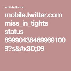 mobile.twitter.com miss_in_tights status 899904384699691009?s=09
