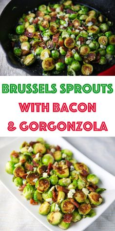 These Brussels Sprouts with Bacon and Gorgonzola could be the perfect side dish! The Brussels get cooked right in the Bacon grease, then with the mixed in Gorgonzola, this is absolutely drool worthy! Could sub parm cheese Best Side Dishes, Healthy Side Dishes, Vegetable Side Dishes, Vegetable Recipes, Main Dishes, Top Recipes, Side Dish Recipes, Free Recipes, Salad Recipes