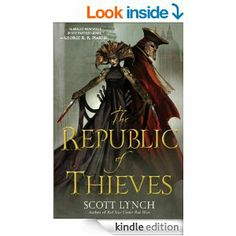 Amazon.com: The Republic of Thieves (Gentleman Bastards) eBook: Scott Lynch: Kindle Store