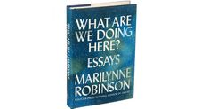 Marilynne Robinson's Essays Reflect an Eccentric, Exasperating, Profound and Generous Mind - The New York Times