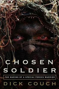 """Read """"Chosen Soldier The Making of a Special Forces Warrior"""" by Dick Couch available from Rakuten Kobo. IN combating terror, America can no longer depend on its conventional military superiority and the use of sophisticated . Green Beret Training, Special Forces Training, Military Special Forces, Political Science, Navy Seals, Guerrilla, Military History, Ebook Pdf"""