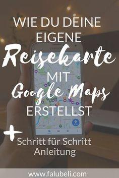Erfahre wie du deine eigene Reise Karte mit Google Maps erstellst. Ein ganz einfaches Schritt für Schritt Tutorial um deinen nächsten Urlaub perfekt zu planen. Jetzt auf WWW.FALUBELI.COM