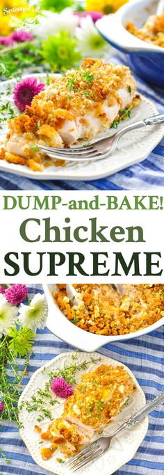 This Dump-and-Bake Chicken Supreme makes it easy to get an easy dinner on the table with just 5 minutes of prep! Chicken Breast Recipes | One Pot Meals | Easy Dinner Recipes | Dinner Ideas