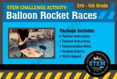 STEM Activity Challenge Balloon Rocket Races 3rd-5th grade from Science_Demo_Guy on TeachersNotebook.com -  (9 pages)  - Science Activity Challenge: Balloon Rocket Races 3rd-5th grade