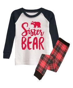 Loving this Black & White 'Sister Bear' Pajama Set - Infant, Toddler & Girls on #zulily! #zulilyfinds