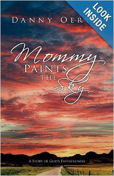Mommy Paints the Sky by Danny Oertli