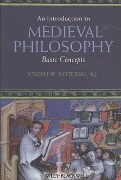 Introduction to Medieval Philosophy: Basic Concepts