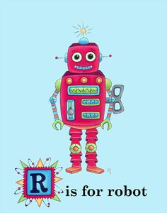 R is for Robot $24 @ http://www.etsy.com/listing/79873052/r-is-for-robot
