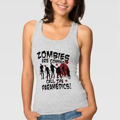Zombies Are Coming - Call The Paramedics Tee Shirt