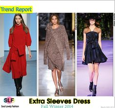 Extra Sleeves Dress #Fashion Trend for Fall Winter 2014 #Fall2014 #Fall2014Trends #FashionTrends2014