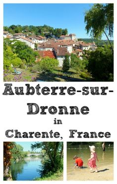 Aubterre-sur-Dronne, in Charente, south-west France, is officially one of the prettiest towns in France. We visited its river beach and underground church.