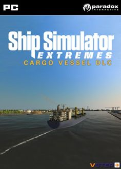 Ship Simulator Extremes: Cargo Vessel DLC [Download]