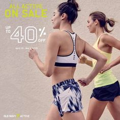 Always work out in style!   Check out Old Navy ALL Active SALE!  Get selected workout and sports apparels on SALE of up to 40% OFF from April 18, 2016 to May 1, 2016!  http://mypromo.com.ph/
