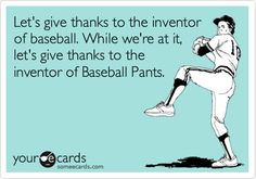 baseball and baseball pants <3