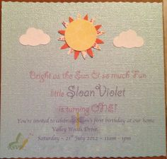 Handmade invites, super easy!  Shimmery scrapbook paper cut to size, cloud cutouts and sun made with two daisies and a circle. Printed at home on my color printer. Top edges made wavy with paper cutter wavy blade. Address and RSVP info blurred out for obvious reasons.   simple right?