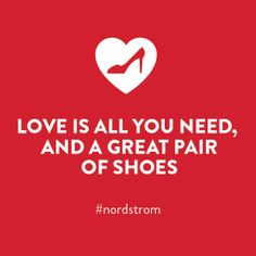 Love is all you need, and a great pair of shoes