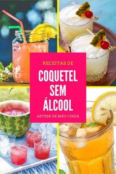 Receita de Coquetel para Festa Infantil: 9 Receitas Incríveis sem Álcool! Fruit Drinks, Bar Drinks, Fruit Smoothies, Non Alcoholic Cocktails, Fun Cocktails, Best Cocktail Recipes, Fruit Party, Gluten Free Snacks, Alcohol Free